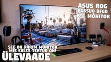 "Ülevaade: See on PARIM monitor MAAILMAS - 65"" ASUS ROG Swift PG65UQ - 4K, 144Hz, 4ms, HDR1000"